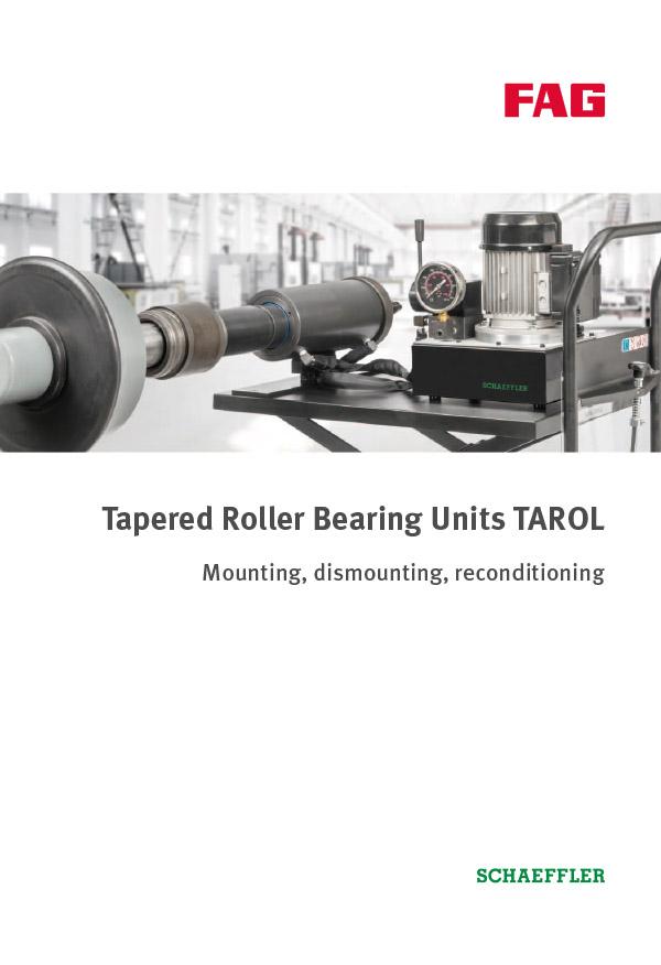 Tapered Roller Bearing Units TAROL Mounting, Maintenance, Repair